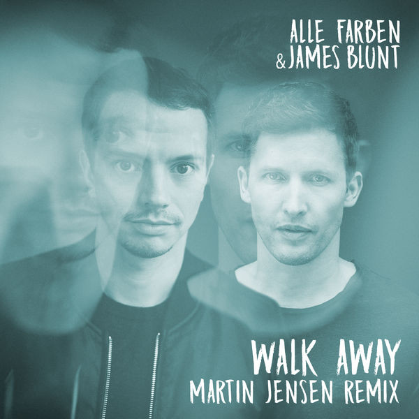Alle Farben and James Blunt - Walk away