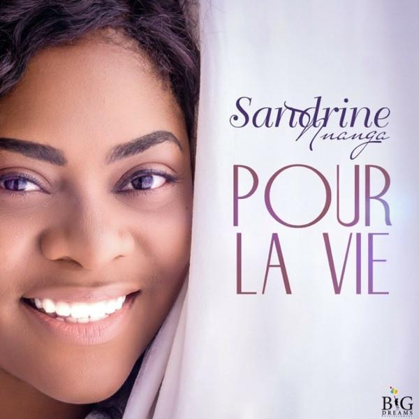 SANDRINE NNANGA - Pour la vie