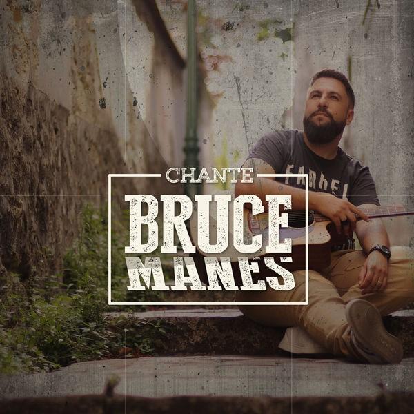 Bruce Manes - Chante