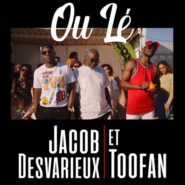 Toofan ft. Jacob Desvarieux & Kassav - Ou le
