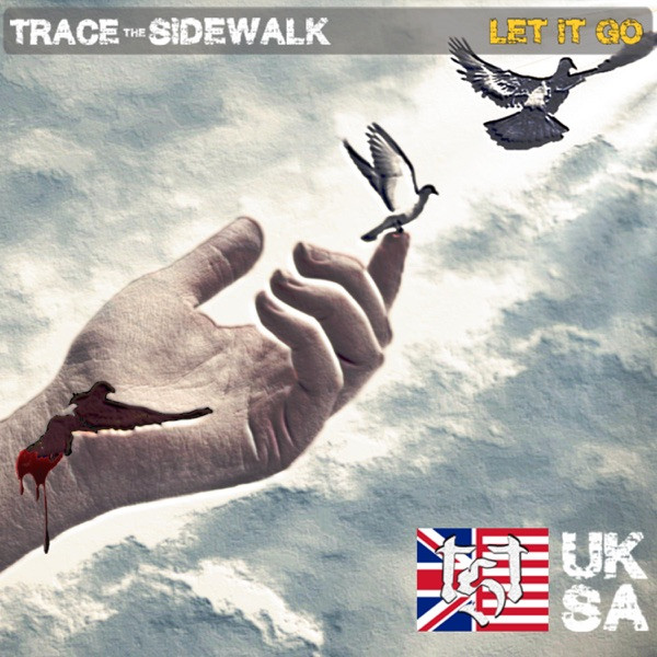 Trace The Sidewalk - Let It Go