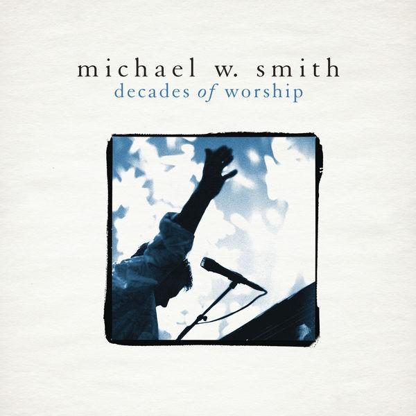 Michael W. Smith - Awesome God
