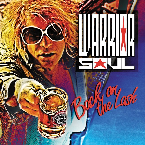 Warrior Soul - That's How We Roll