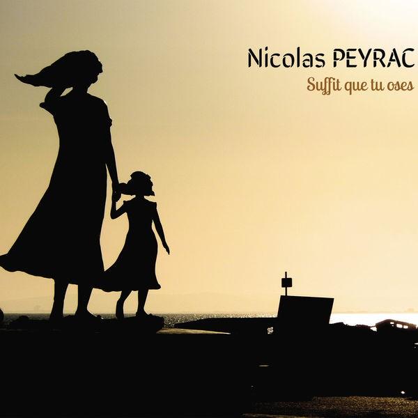 NICOLAS PEYRAC - C'ETAIT CA MA VIE