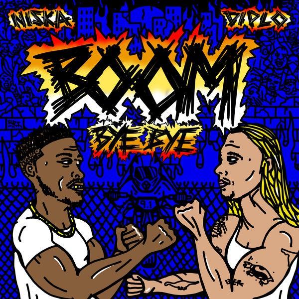 Diplo - Feat. Niska - Boom Bye Bye
