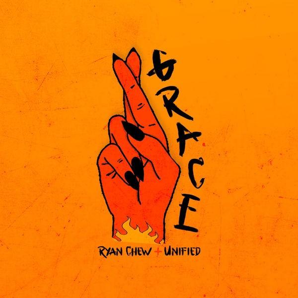 Ryan Chew & Unified - Grace