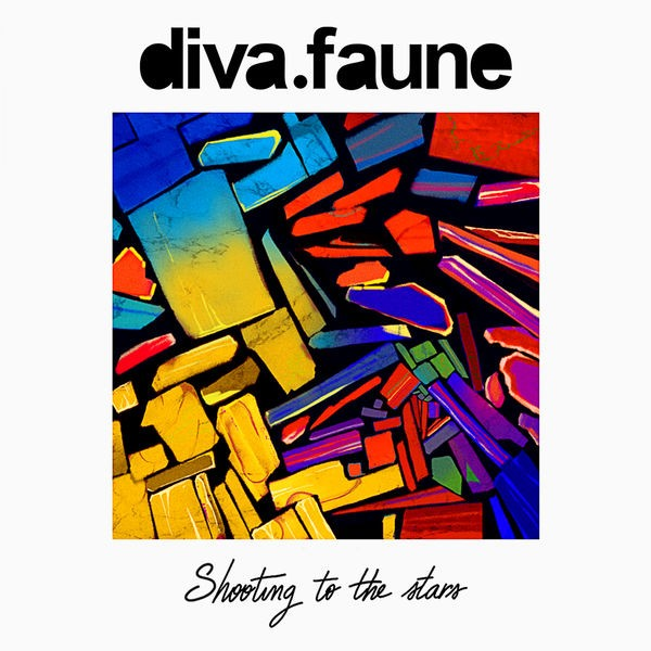 DIVA FAUNE - Shooting To The Stars