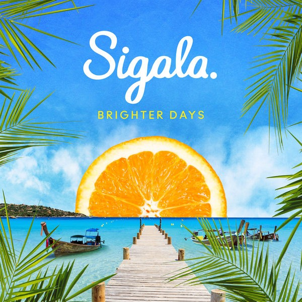 Sigala Feat. Ella Eyre
