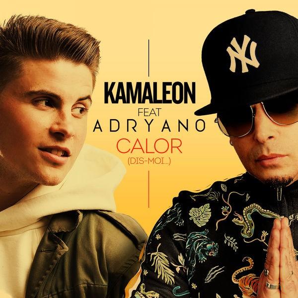 KAMALEON ADRYANO - Calor