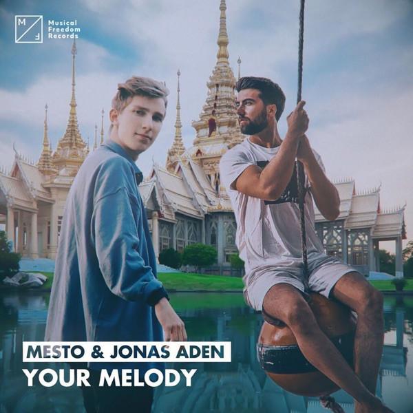 MESTO & JONAS ADEN - YOUR MELODY