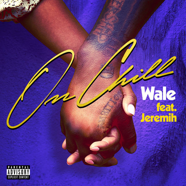 WALE - On chill feat Jeremih