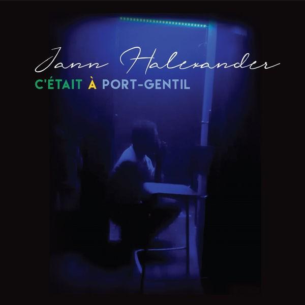 JANN HALEXANDER - C'était à Port-Gentil