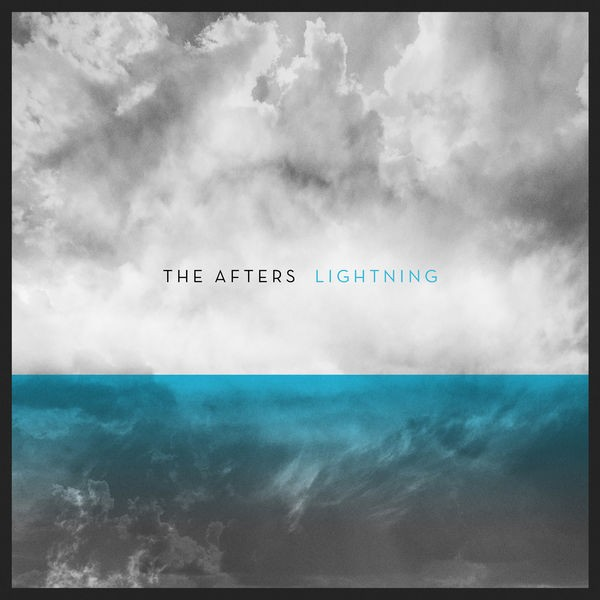 The Afters - Lightning
