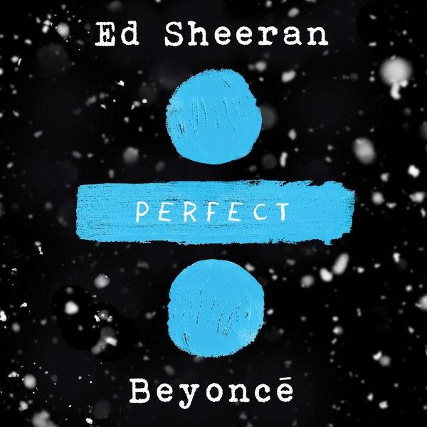 Ed Sheeran - Perfect Duet featuring Beyonce