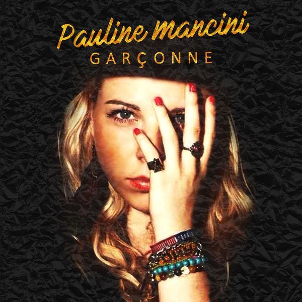 Pauline Mancini - Garçonne