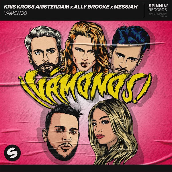 Kris Kross Amsterdam, Ally Brooke and Messiah - Vamonos