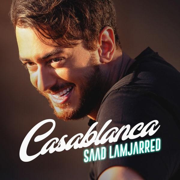Saad Lamjarred - CASABLANCA  CASABLANCA -