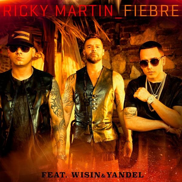 Ricky Martin Ft. Winsin & Yandel - Fiebre