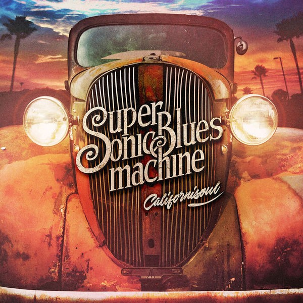 Supersonic Blues Machine - What's Wrong