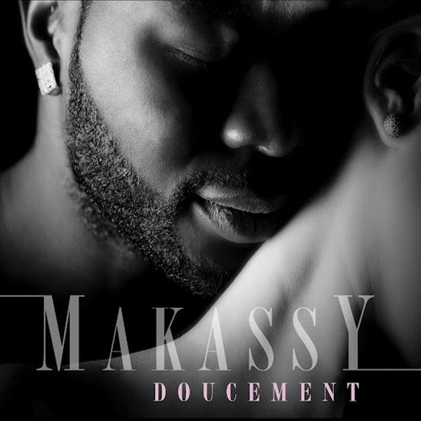 MAKASSY - Doucement