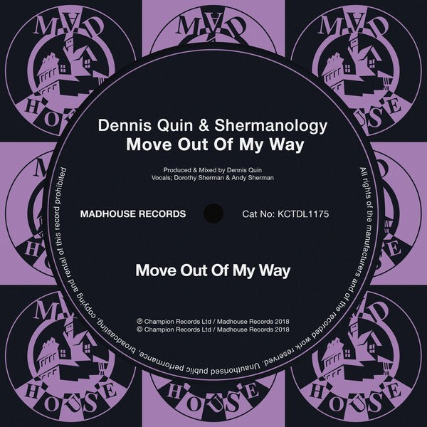 Dennis Quin, Shermanology - Move Out Of My Way