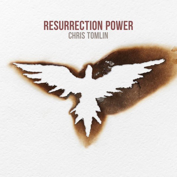 Chris Tomlin - Resurrection Power