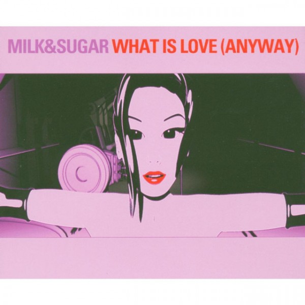 What Is Love (Anyway) (Radio Mix)