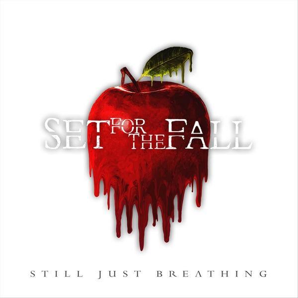 Set For The Fall - Breathe Again