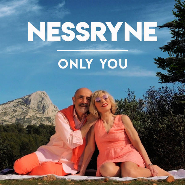 Nessryne - Only You