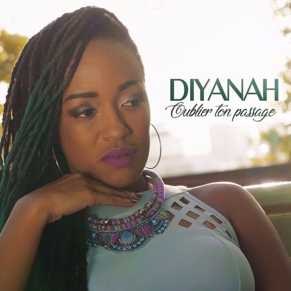 Diyanah - Oublier ton passage