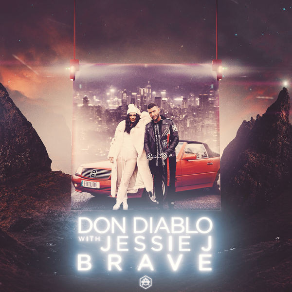 Don Diablo and Jessie J - Brave