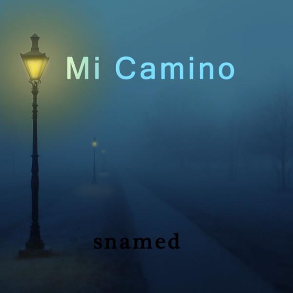 Snamed - Mi Camino
