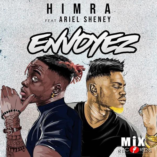 Himra Feat Ariel Sheney - Envoyez