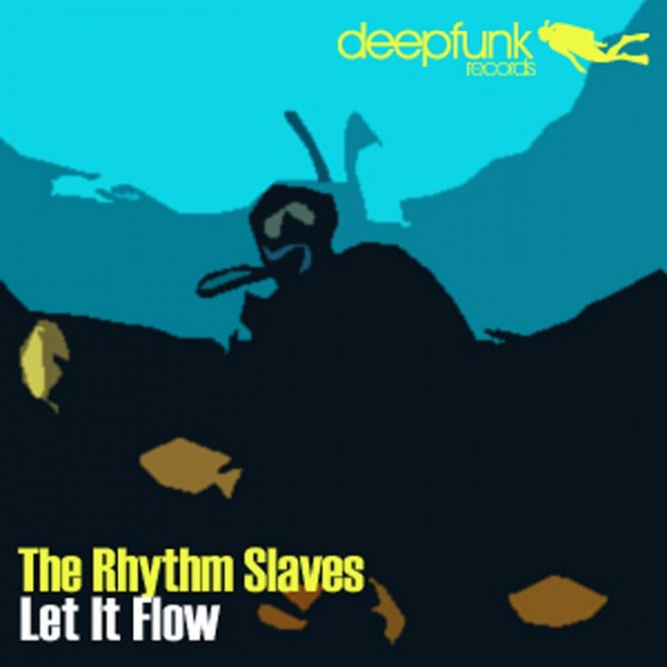 Let It Flow (Rhythm Slaves Original)