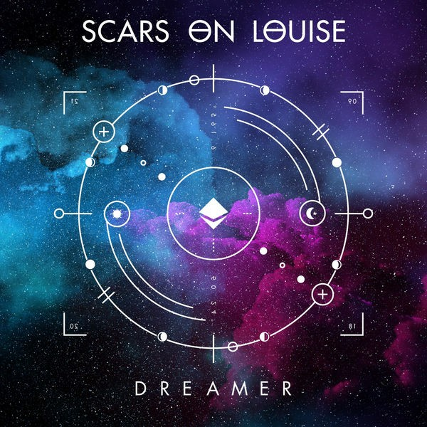 SCARS ON LOUISE - Dreamer