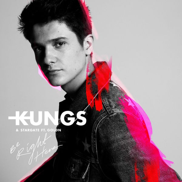 Kungs Stargate - Be right here ft. GOLDN