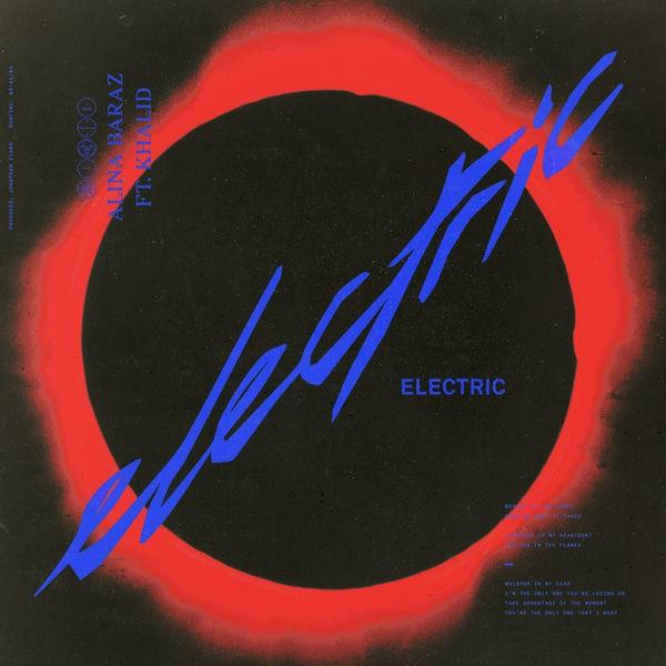 Alina Baraz - Electric feat Khalid