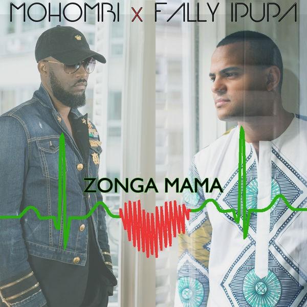 MOHOMBI FEAT FALLY IPUPA - Zonga Mama