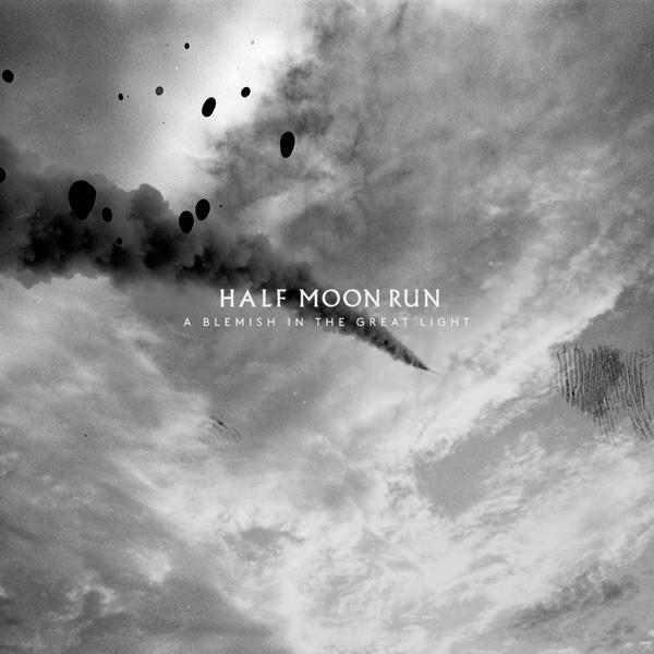 HALF MOON RUN - Flesh And Blood