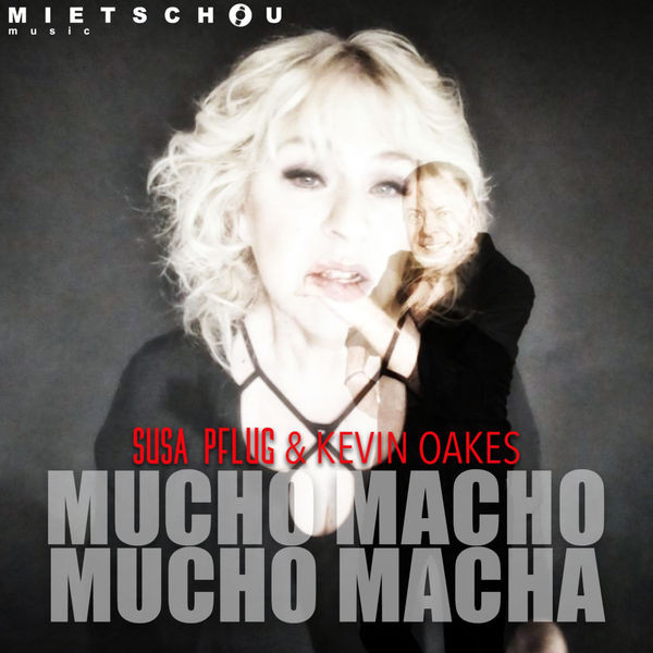 Susa Pflug - Mucho Macho Mucho Macha