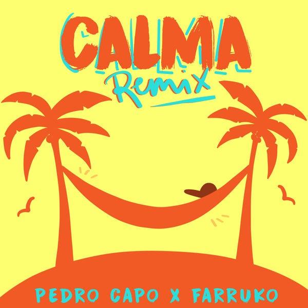 Pedro Capó and Farruko - Calma (remix)