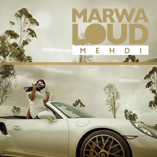 Marwa Loud - Mehdi