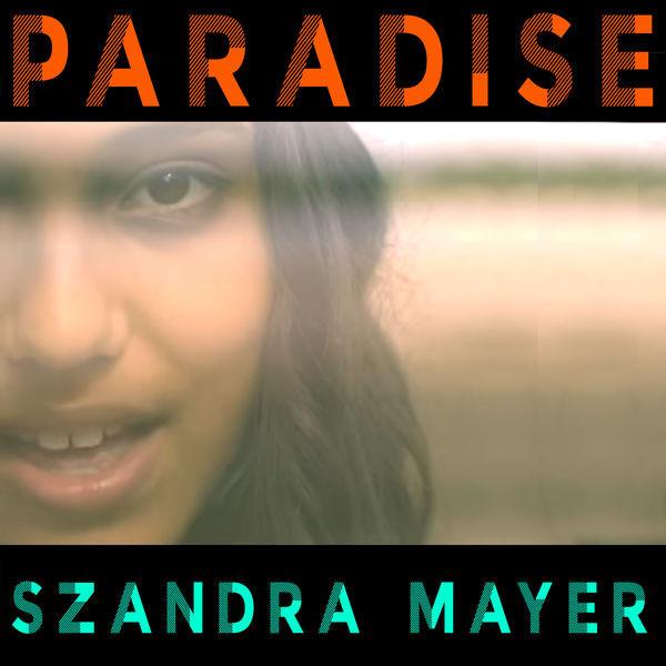 Szandra Mayer - Paradise