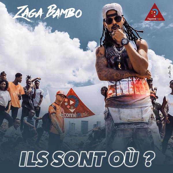 ZAGA BAMBO - Ils Sont Où