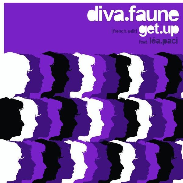 DIVA FAUNE feat.LEA PACI - GET UP