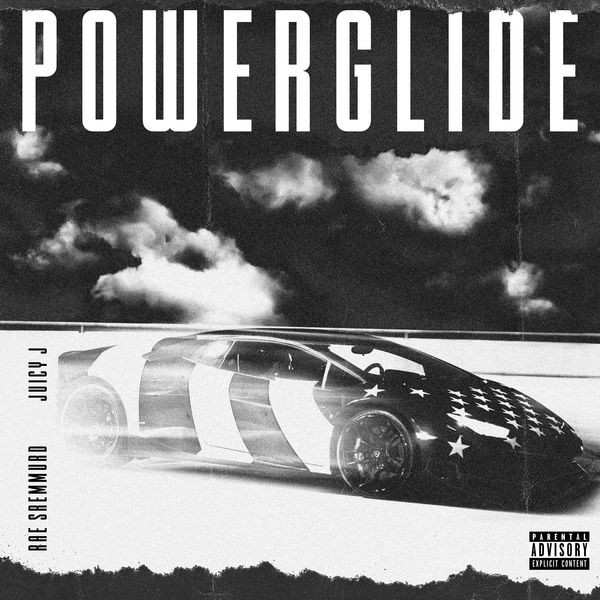 Powerglide (feat. Juicy J)