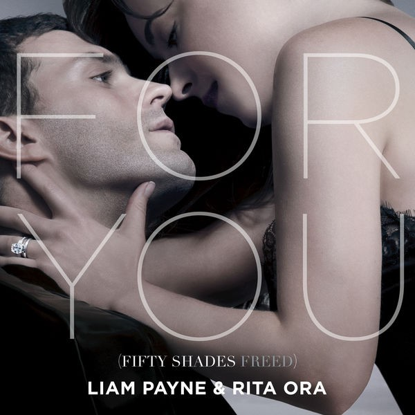 Liam Payne & Rita ORA - For You