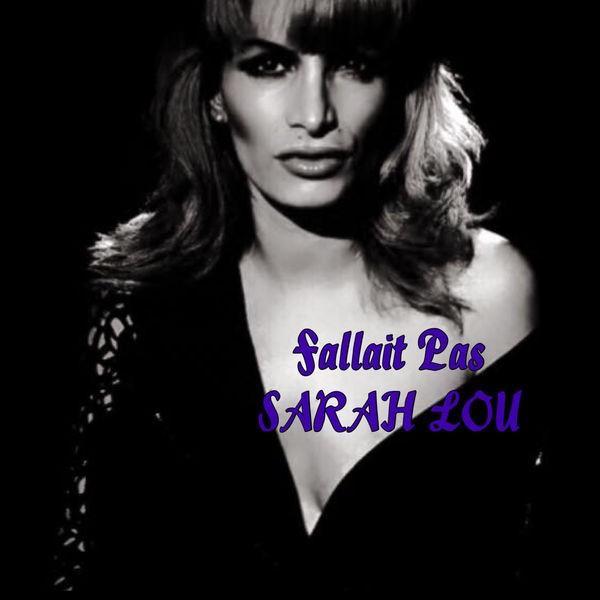 Sarah Lou - Fallait pas