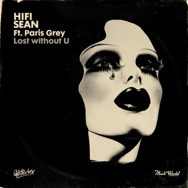 Hifi Sean featuring Paris Grey - Lost without U