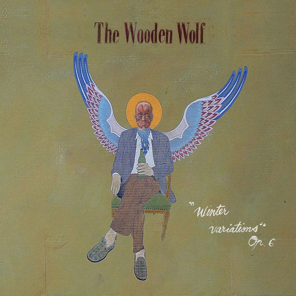 The Wooden Wolf - It Takes An Angel To Make A Ghost